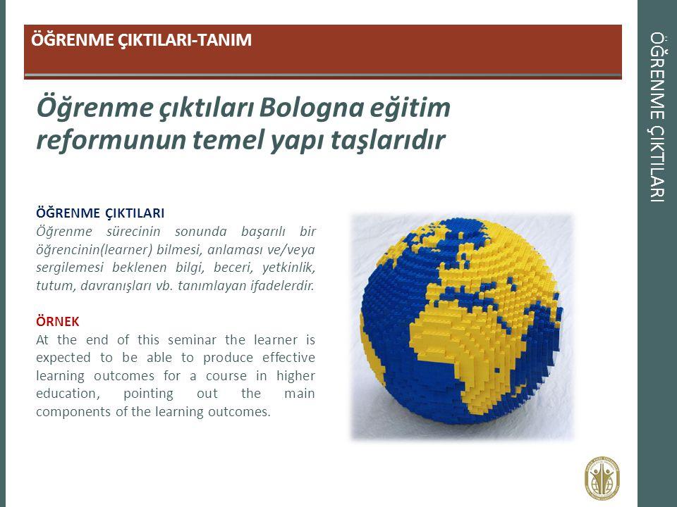 Öğrenme çıktıları Bologna eğitim reformunun temel yapı taşlarıdır