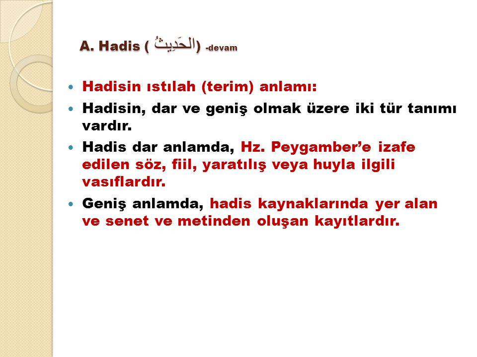 A. Hadis (الحَدِيثُ ) -devam