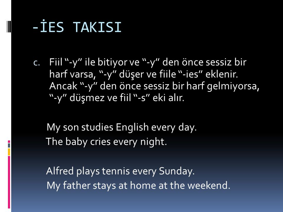 -İES TAKISI