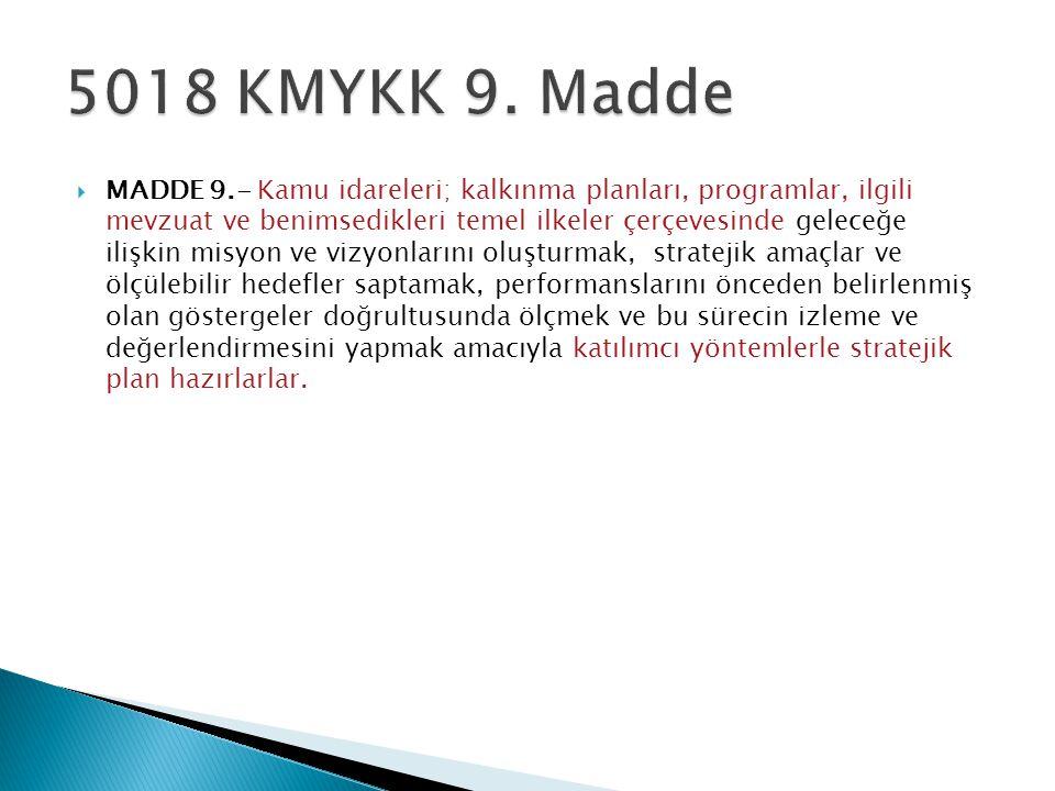 5018 KMYKK 9. Madde