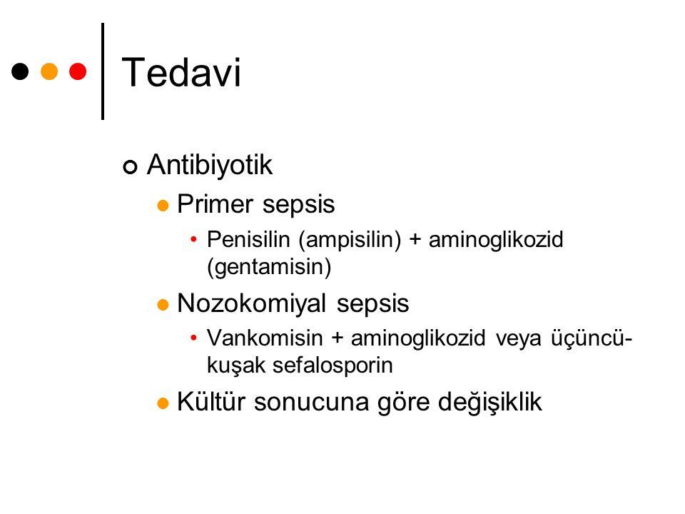 Tedavi Antibiyotik Primer sepsis Nozokomiyal sepsis