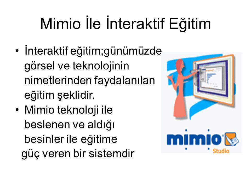 Mimio İle İnteraktif Eğitim