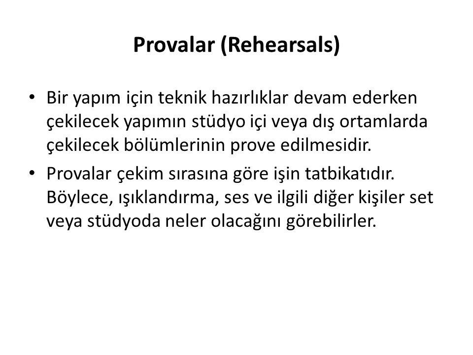 Provalar (Rehearsals)