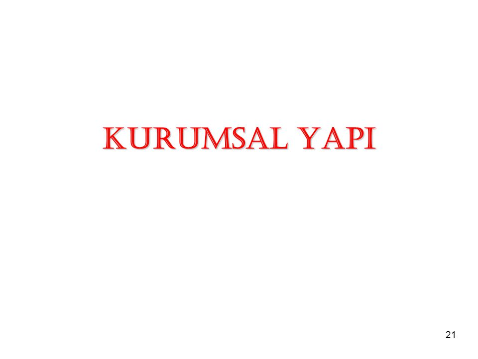 KURUMSAL YAPI