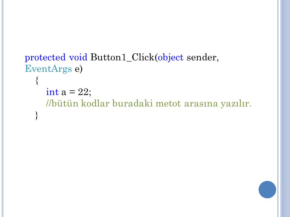 protected void Button1_Click(object sender, EventArgs e)