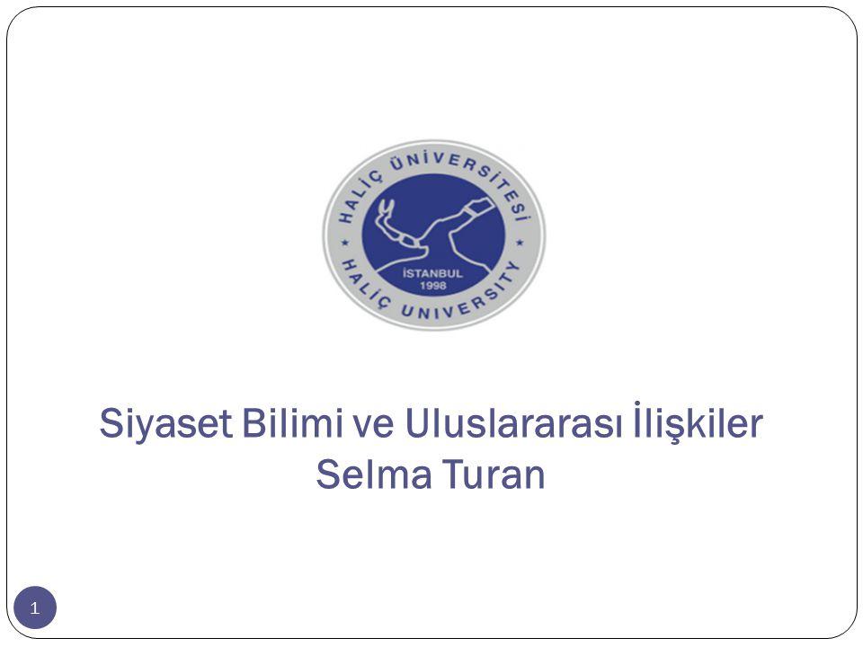 Siyaset Bilimi ve Uluslararası İlişkiler Selma Turan
