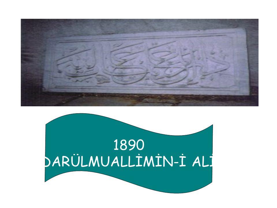 1890 DARÜLMUALLİMİN-İ ALİ