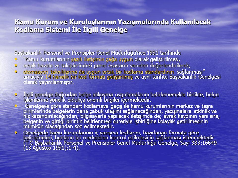 Kamu Kurum ve Kuruluşlarının Yazışmalarında Kullanılacak Kodlama Sistemi İle İlgili Genelge