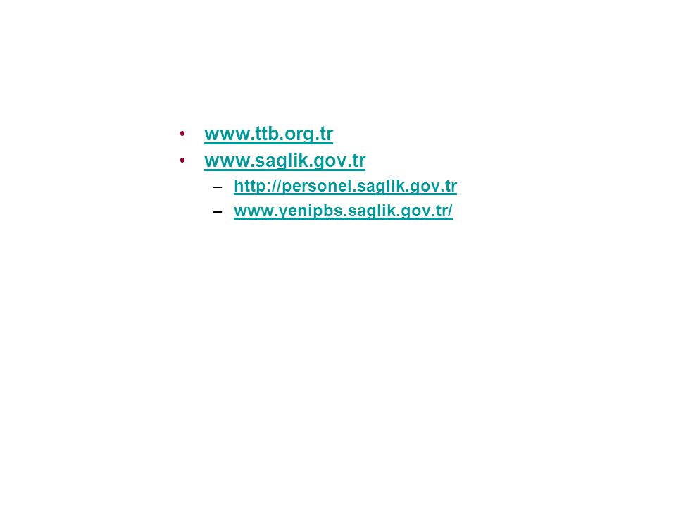 www.ttb.org.tr www.saglik.gov.tr http://personel.saglik.gov.tr