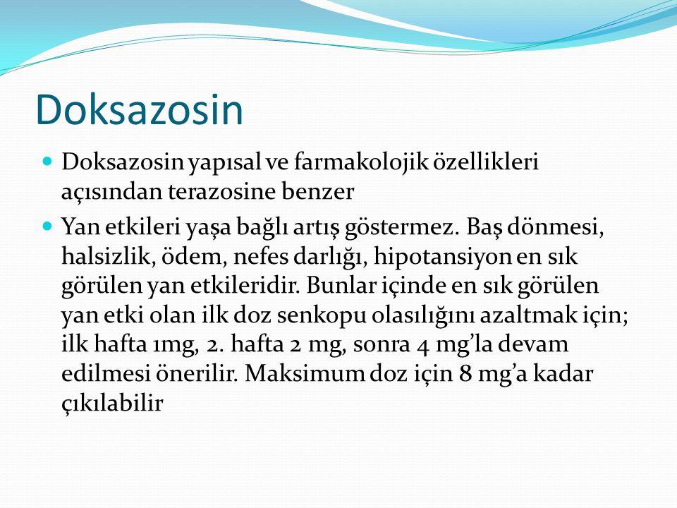 Doksazosin Doksazosin yapısal ve farmakolojik özellikleri açısından terazosine benzer.