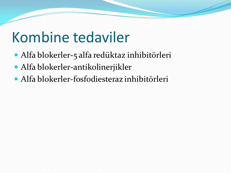Kombine tedaviler Alfa blokerler-5 alfa redüktaz inhibitörleri