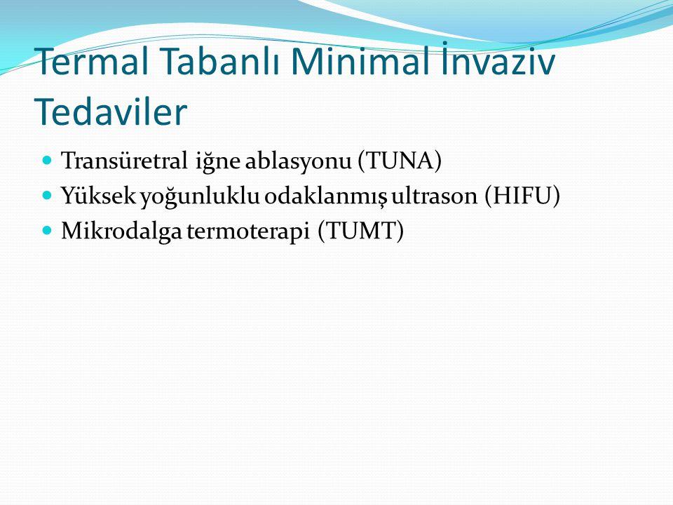 Termal Tabanlı Minimal İnvaziv Tedaviler