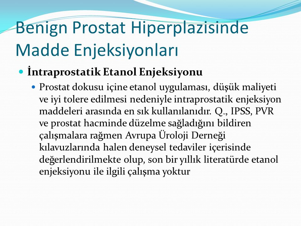 Benign Prostat Hiperplazisinde Madde Enjeksiyonları