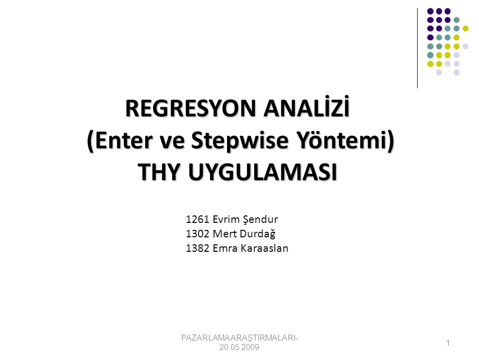 (Enter ve Stepwise Yöntemi)