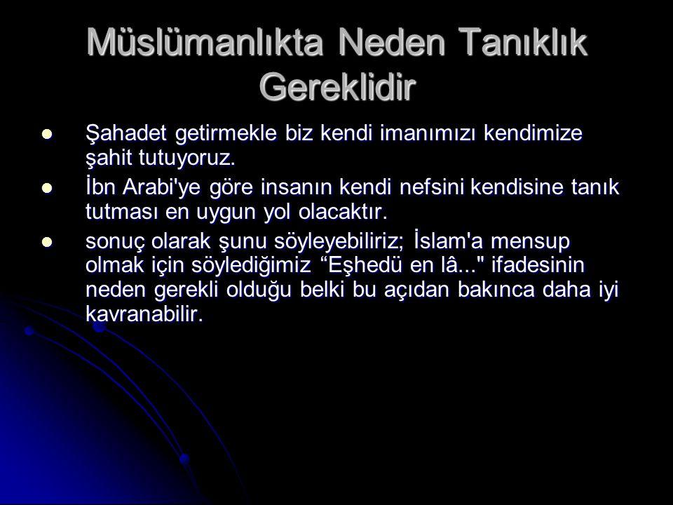 Müslümanlıkta Neden Tanıklık Gereklidir