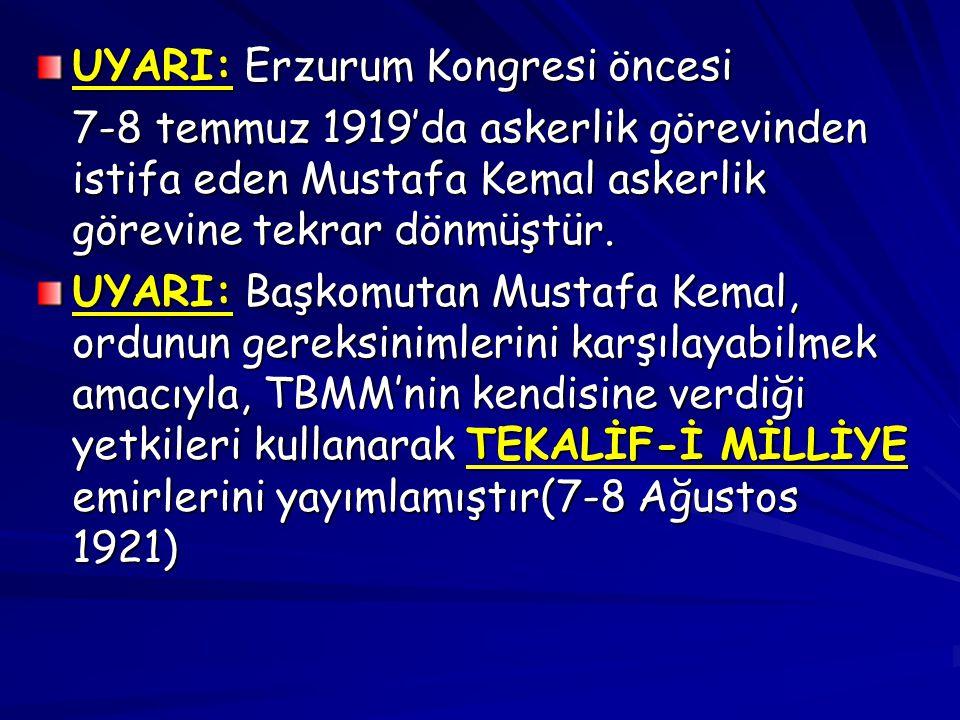 UYARI: Erzurum Kongresi öncesi