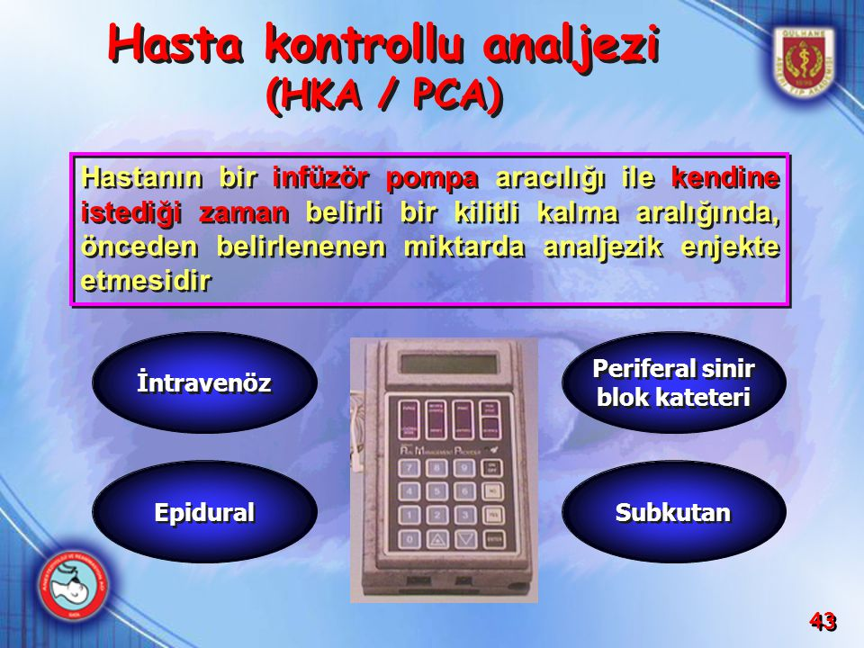 Hasta kontrollu analjezi (HKA / PCA)