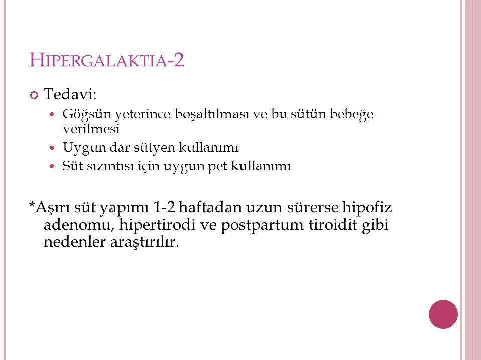 Hipergalaktia-2 Tedavi: