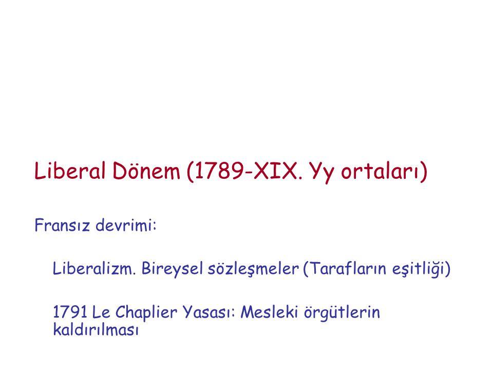 Liberal Dönem (1789-XIX. Yy ortaları)