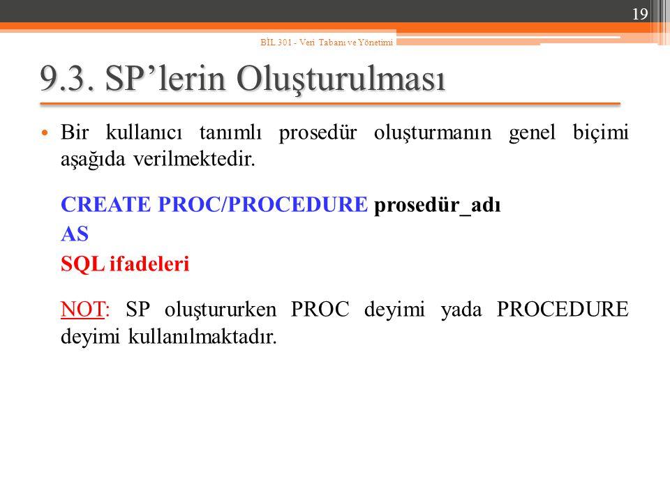 9.3. SP'lerin Oluşturulması