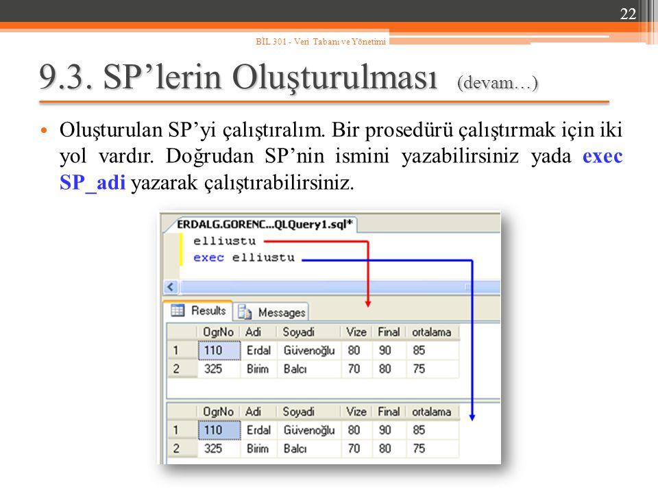 9.3. SP'lerin Oluşturulması (devam…)