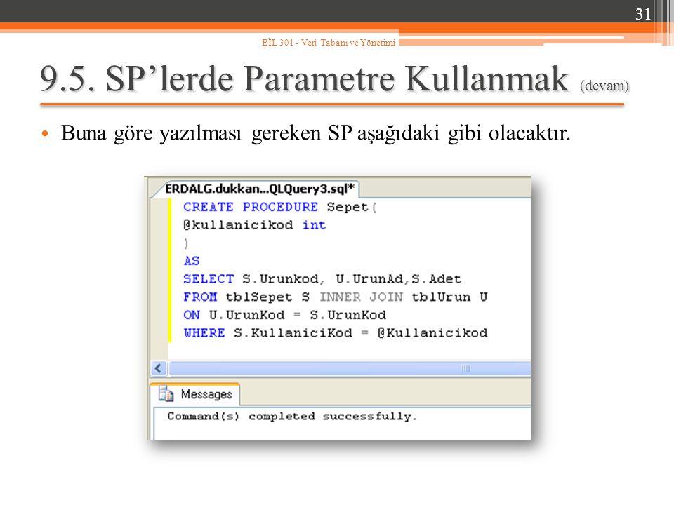 9.5. SP'lerde Parametre Kullanmak (devam)