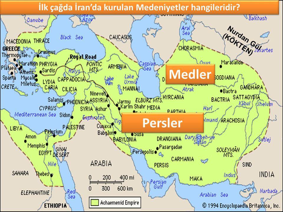 İlk çağda İran'da kurulan Medeniyetler hangileridir