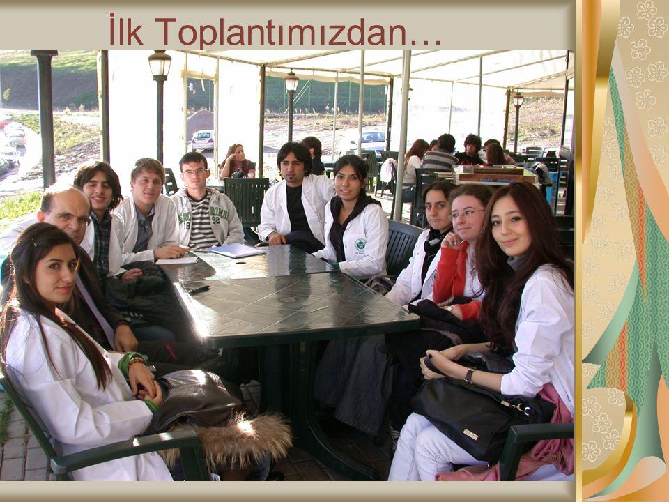 İlk Toplantımızdan…