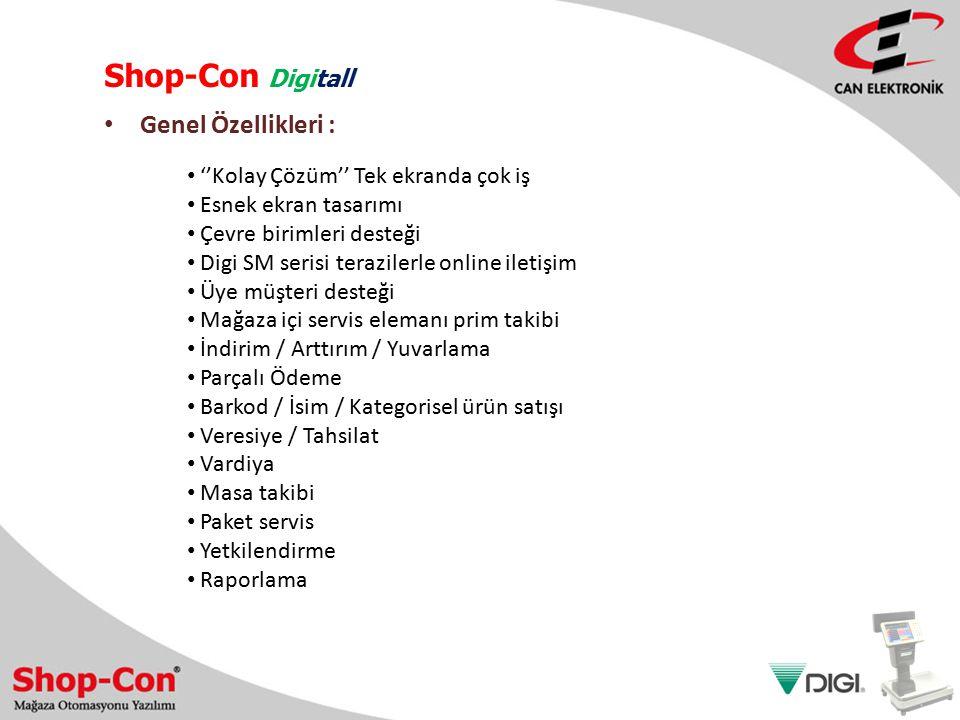 Shop-Con Digitall Genel Özellikleri :