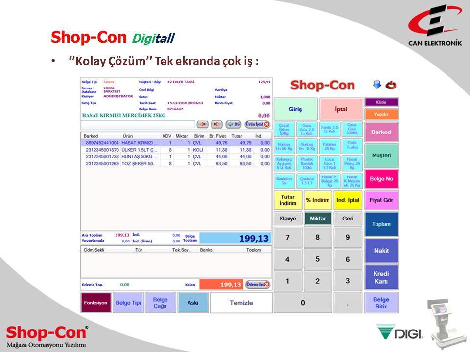 Shop-Con Digitall ''Kolay Çözüm'' Tek ekranda çok iş :