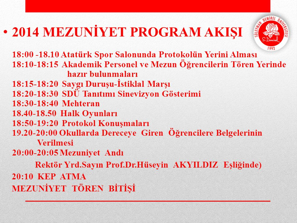 2014 MEZUNİYET PROGRAM AKIŞI 18:00 -18