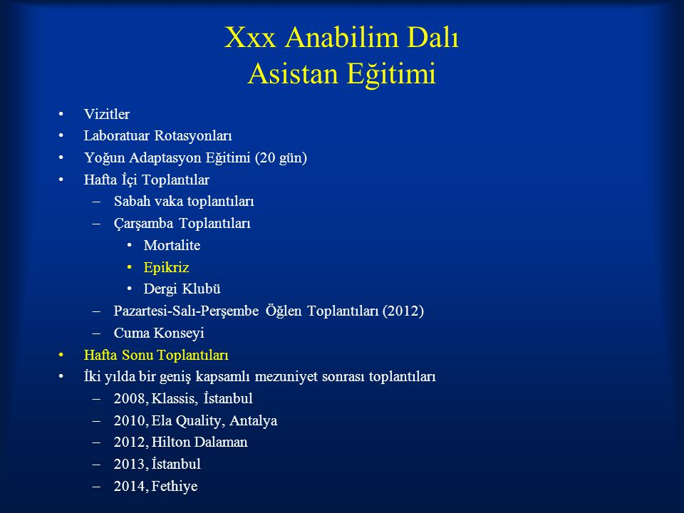 Xxx Anabilim Dalı Asistan Eğitimi