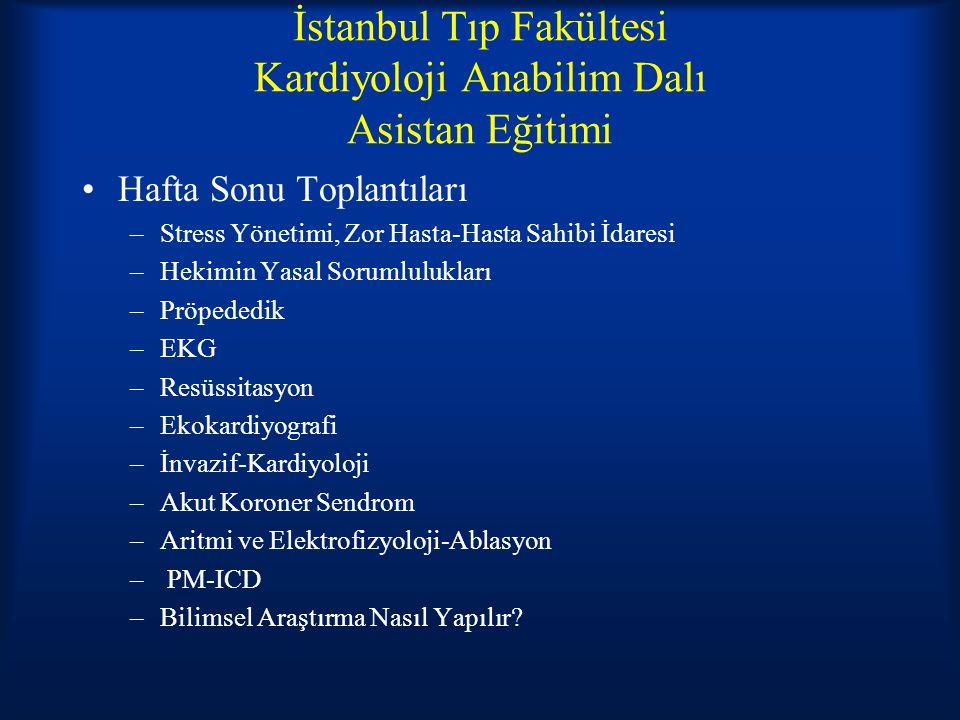 İstanbul Tıp Fakültesi Kardiyoloji Anabilim Dalı Asistan Eğitimi