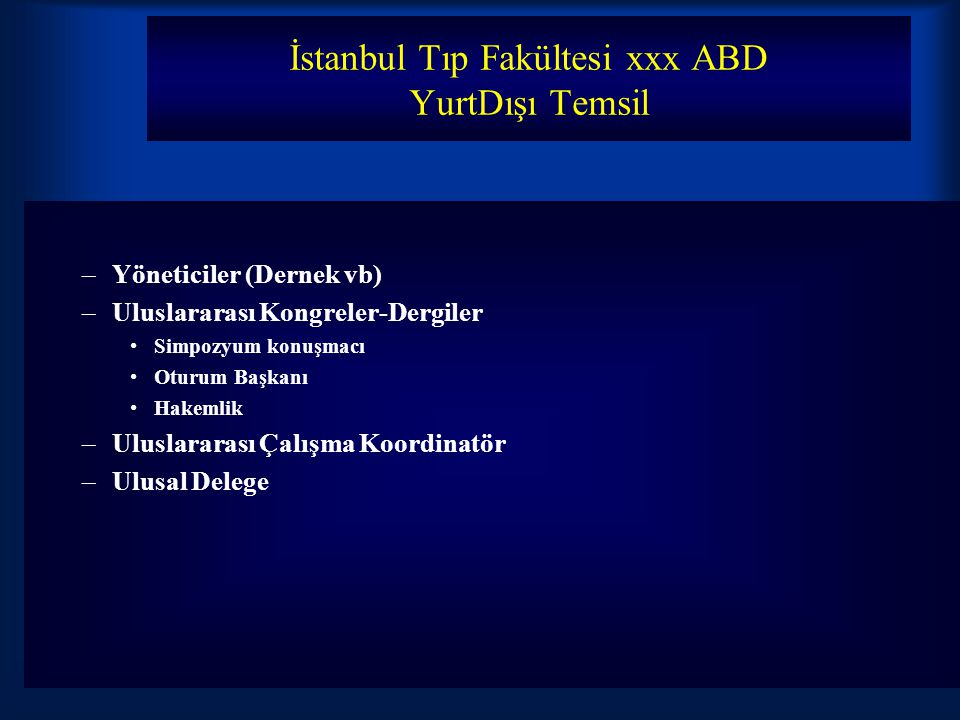 İstanbul Tıp Fakültesi xxx ABD YurtDışı Temsil