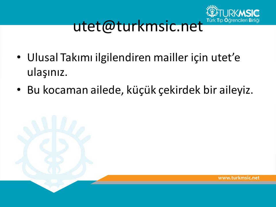 utet@turkmsic.net Ulusal Takımı ilgilendiren mailler için utet'e ulaşınız.
