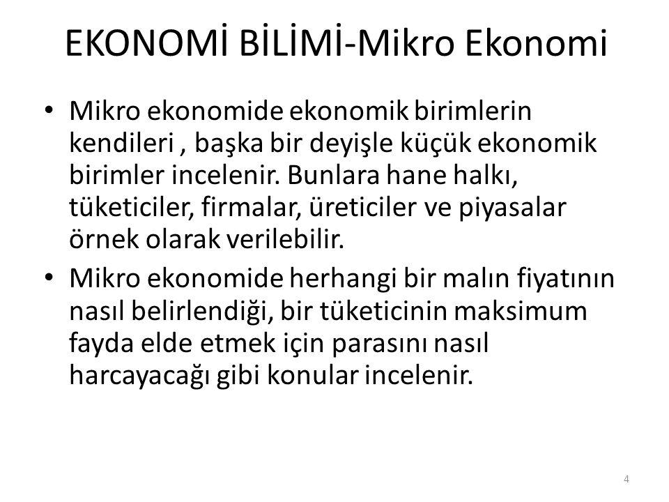 EKONOMİ BİLİMİ-Mikro Ekonomi