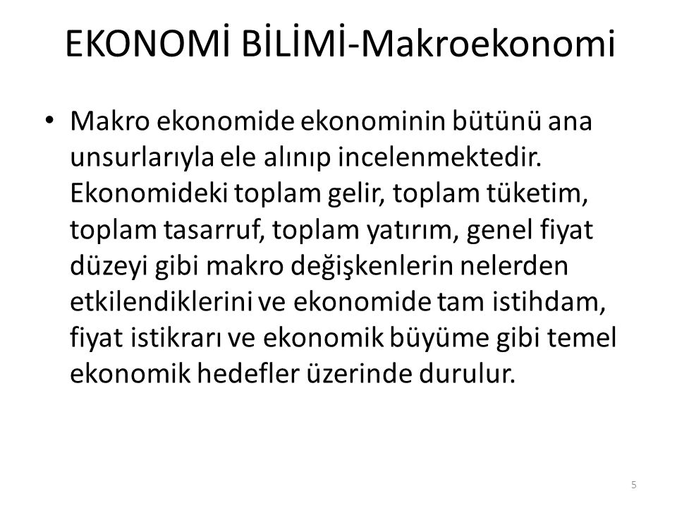 EKONOMİ BİLİMİ-Makroekonomi