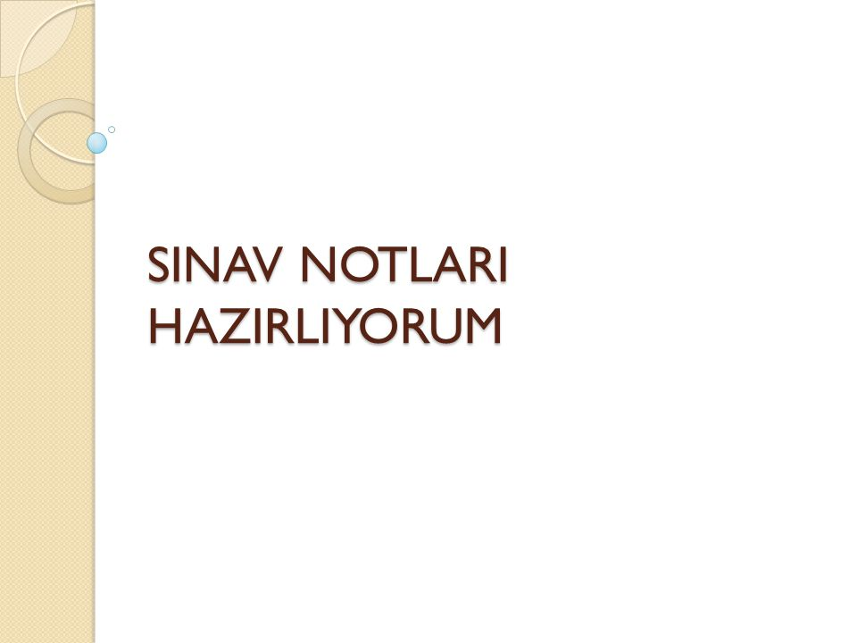 SINAV NOTLARI HAZIRLIYORUM