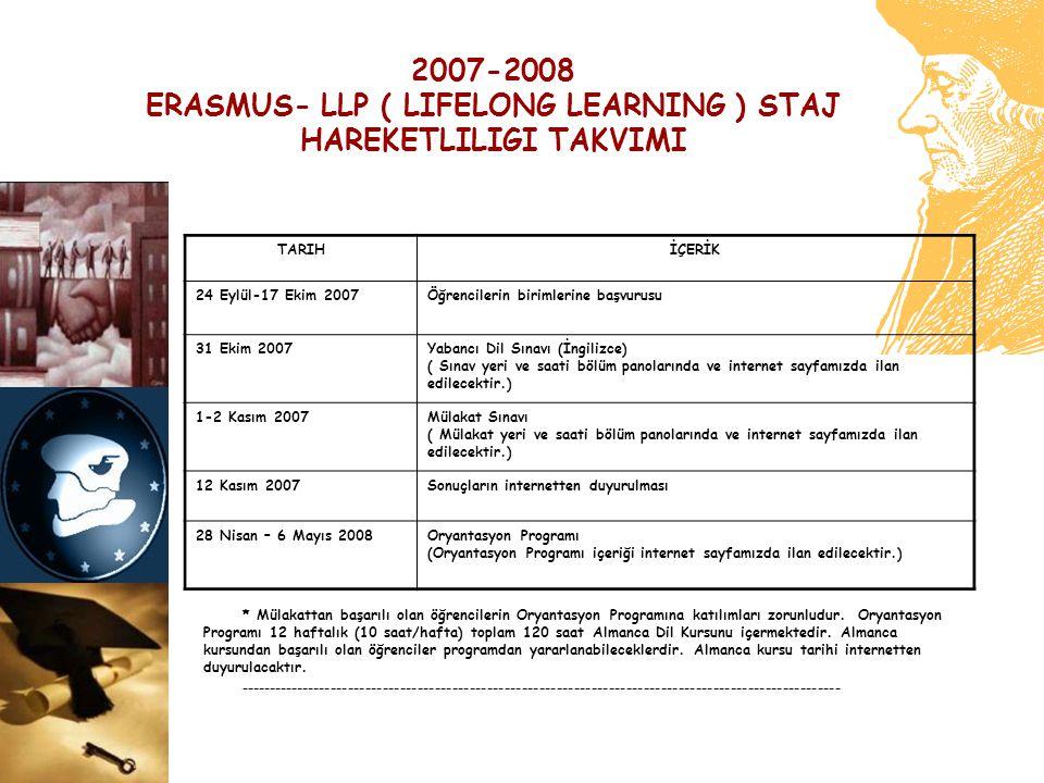 ERASMUS- LLP ( LIFELONG LEARNING ) STAJ HAREKETLILIGI TAKVIMI