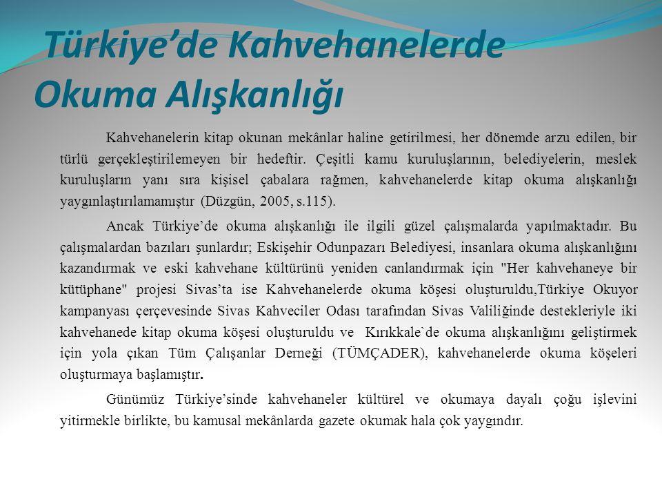 Türkiye'de Kahvehanelerde Okuma Alışkanlığı
