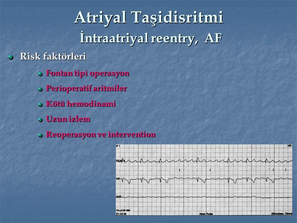 Atriyal Taşidisritmi İntraatriyal reentry, AF