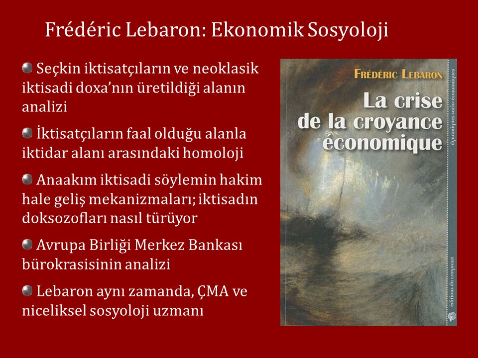 Frédéric Lebaron: Ekonomik Sosyoloji