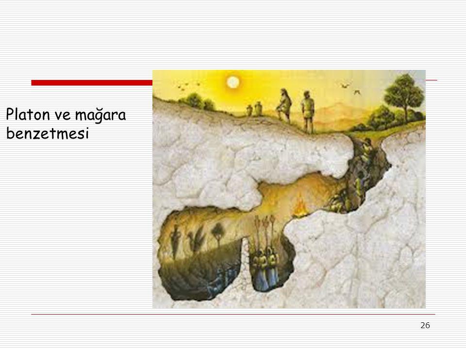 Platon ve mağara benzetmesi 26