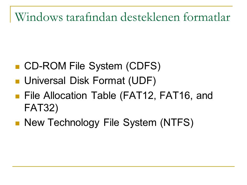 Windows tarafından desteklenen formatlar