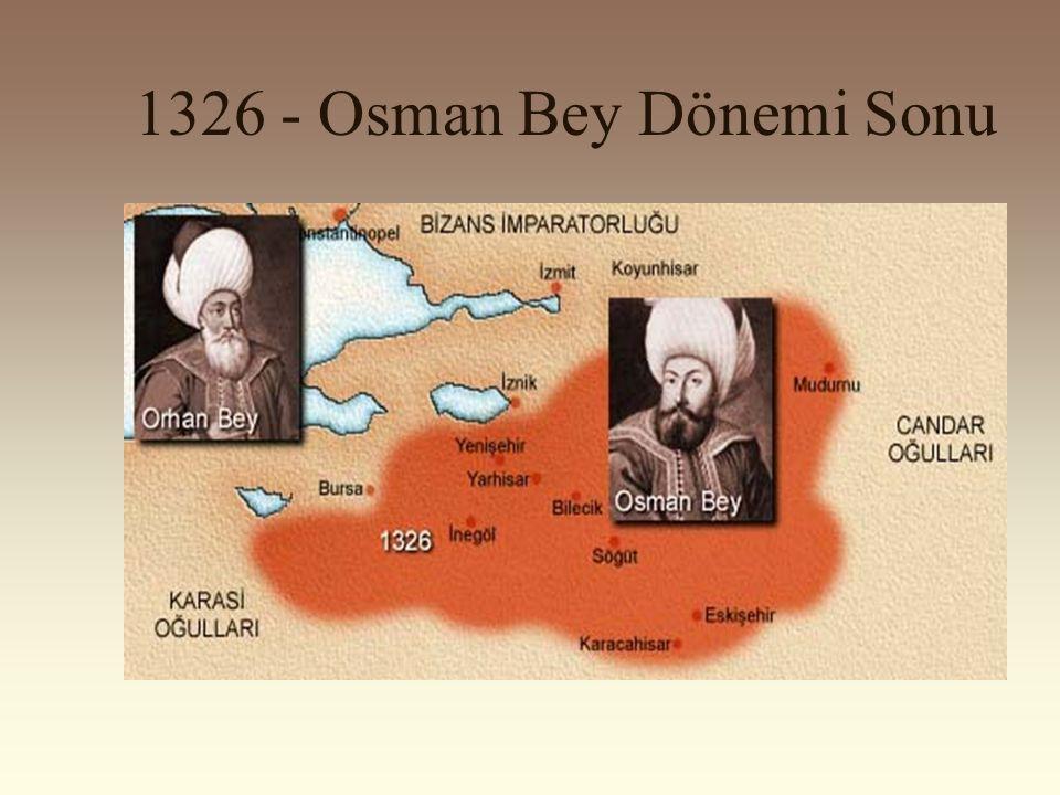 1326 - Osman Bey Dönemi Sonu