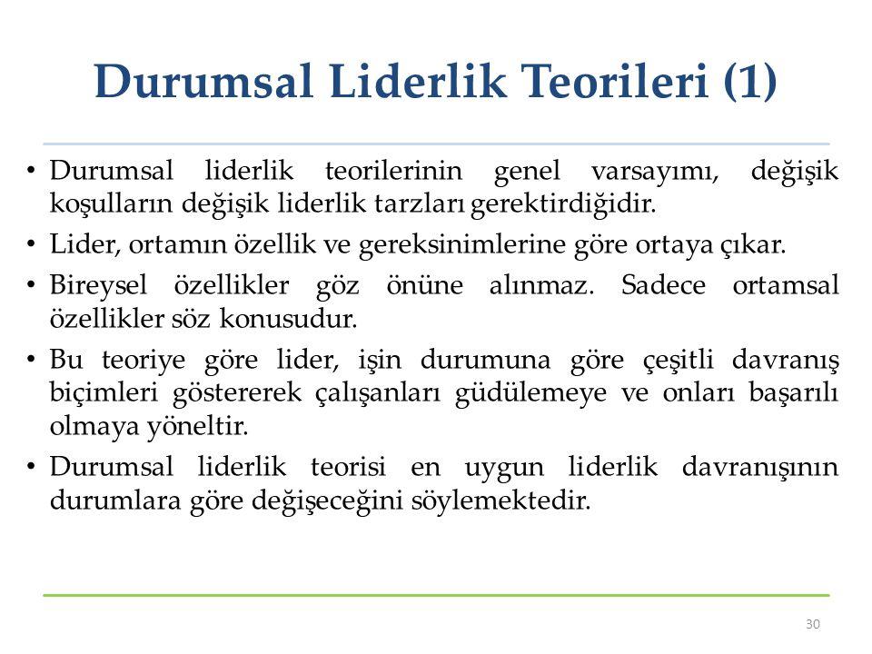 Durumsal Liderlik Teorileri (1)