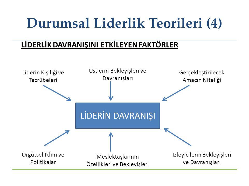 Durumsal Liderlik Teorileri (4)