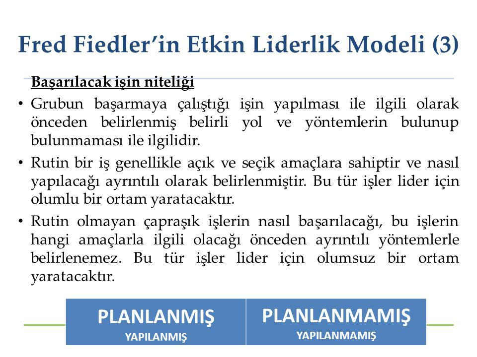 Fred Fiedler'in Etkin Liderlik Modeli (3)