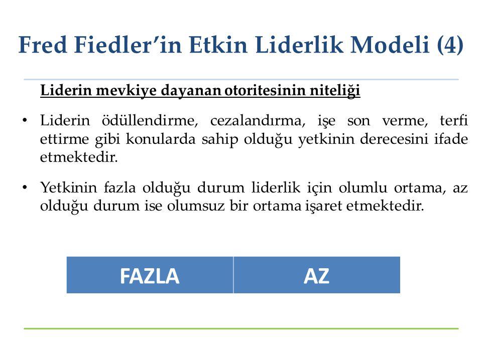 Fred Fiedler'in Etkin Liderlik Modeli (4)