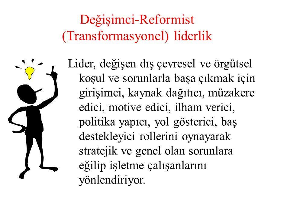 Değişimci-Reformist (Transformasyonel) liderlik